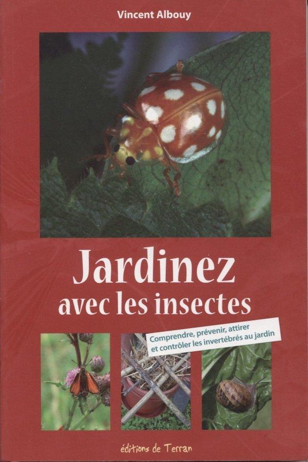 Les jardins du gu jardinez avec les insectes - Mon lit et moi saint priest ...